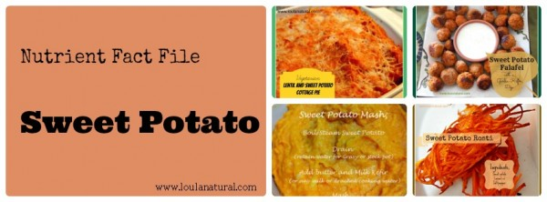 Nutrient Fact File Sweet Potato Loula Natural