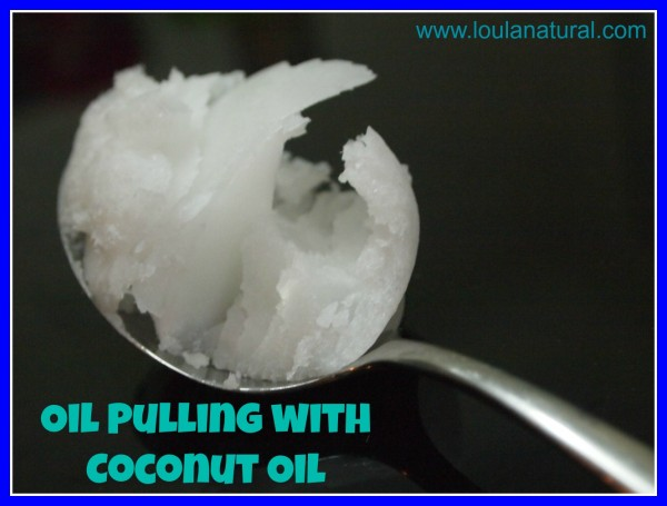 oil pulling with coconut oil Loula Natural