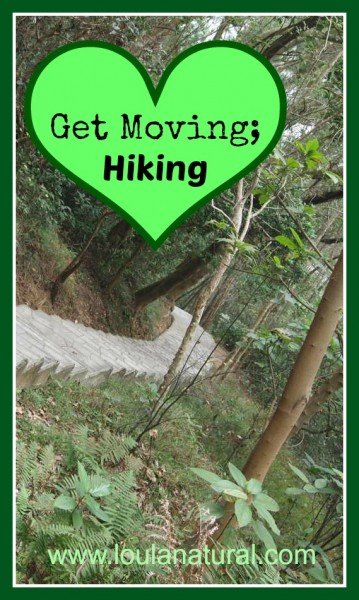 Get Moving Hiking Loula Natural