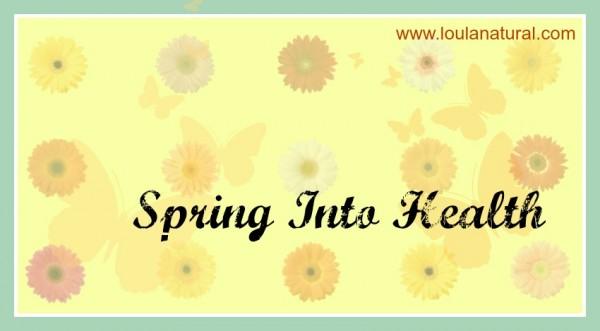 Spring into health Loula Natural