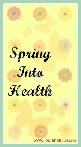 Spring into health Loula Natural pin