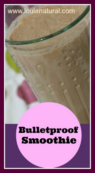 bulletproof smoothie Loula Natural pin