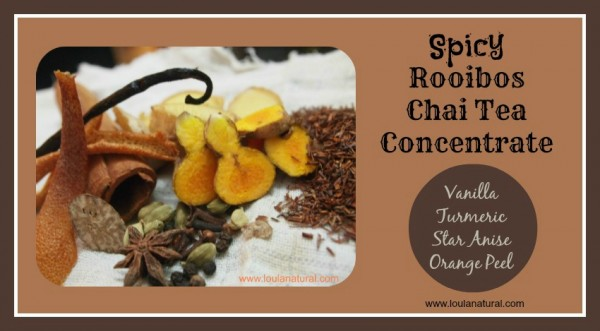 Spicey Rooibos Chai Tea Loula Natural