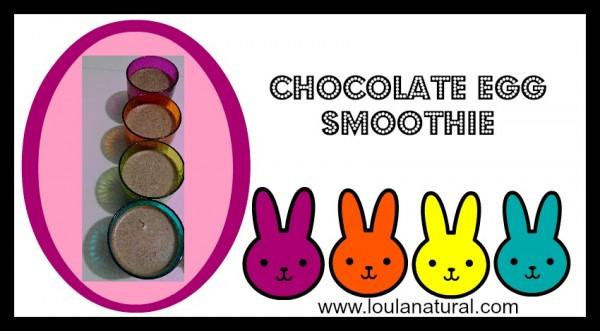 chocolate egg smoothie Loula Natural fb
