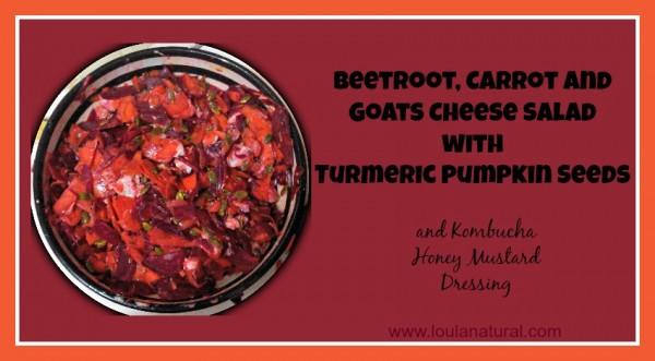 Beet carrot and goats cheese salad Loula Natural