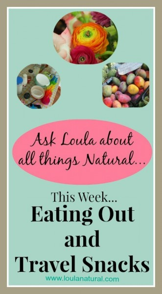 Q and A Loula Natural Travel and eating out Pin