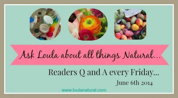 Q and A Loula Natural june06