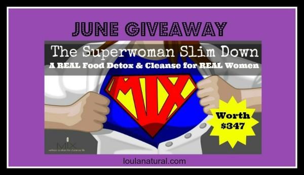superwoman Giveaway Loula Natural