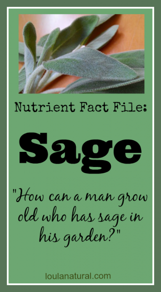 Nutrient Fact File Sage Loula Natural Pin