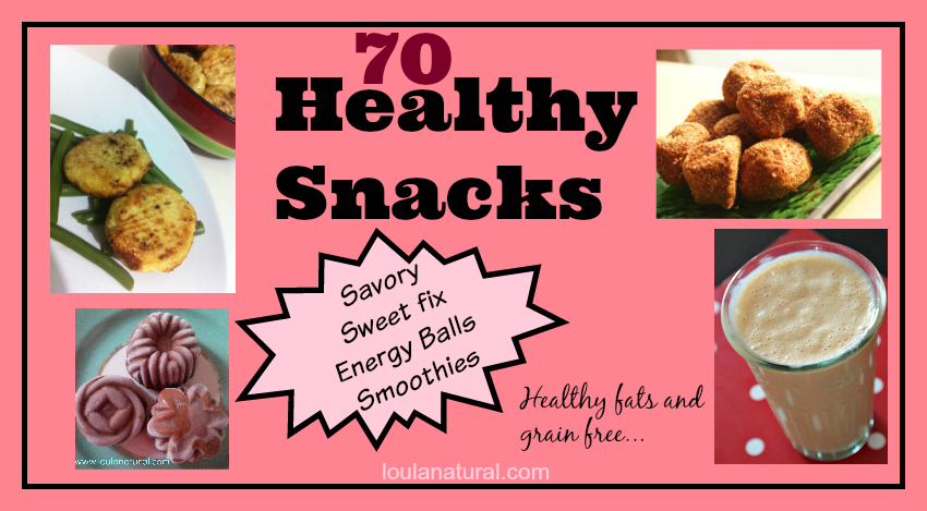 Healthy Snacks;  Grain free and full of healthy fats