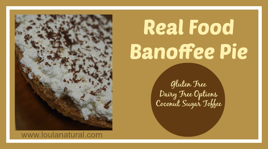 Real Food Banoffee Pie