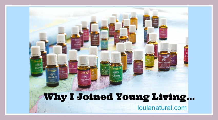 Why I have joined Young Living Essential Oils